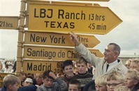 """All the world is welcome here."" LBJ points the way to his ranch, Sept 1963 (Photo by: Volkmar K. Wentzel)"